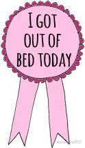 got outta bed