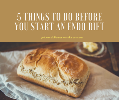 5 things to do before starting an Endo Diet